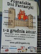 Poznańskie Dni Fantastyki, w skrócie zwane PDF-ami, czas: 1 grudnia, miejsce: 27 Grudnia, przygodę czas zacząć ....